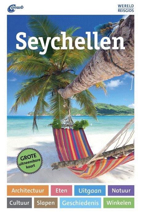 ANWB Wereldreisgids Seychellen 9789018042264  ANWB Wereldreisgidsen  Reisgidsen Seychellen, Reunion, Comoren, Mauritius