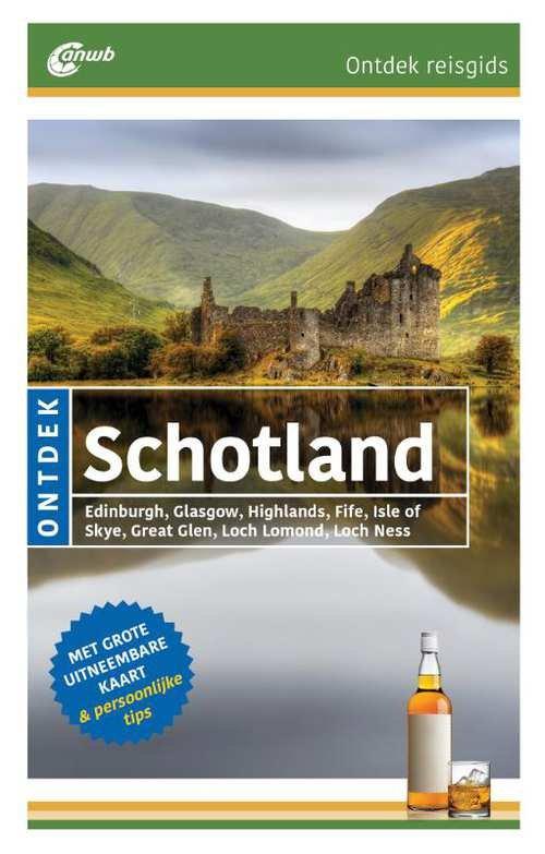 ANWB reisgids Ontdek Schotland 9789018043476  ANWB ANWB Ontdek gidsen  Reisgidsen Schotland
