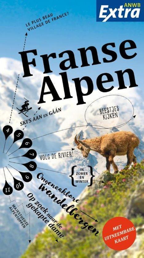 ANWB Extra reisgids Franse Alpen 9789018044145  ANWB ANWB Extra reisgidsjes  Reisgidsen Rhône, Alpen, Corsica