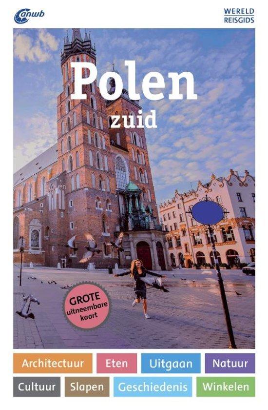ANWB Wereldreisgids Polen zuid 9789018044619  ANWB Wereldreisgidsen  Reisgidsen Polen