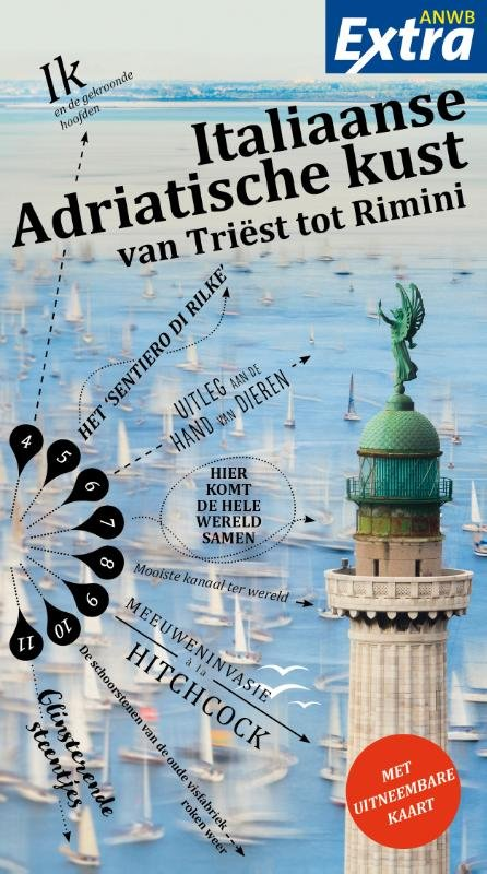 ANWB Extra reisgids Italiaanse Adriatische Kust 9789018045180  ANWB ANWB Extra reisgidsjes  Reisgidsen Zuidtirol, Dolomieten, Friuli, Venetië, Emilia-Romagna