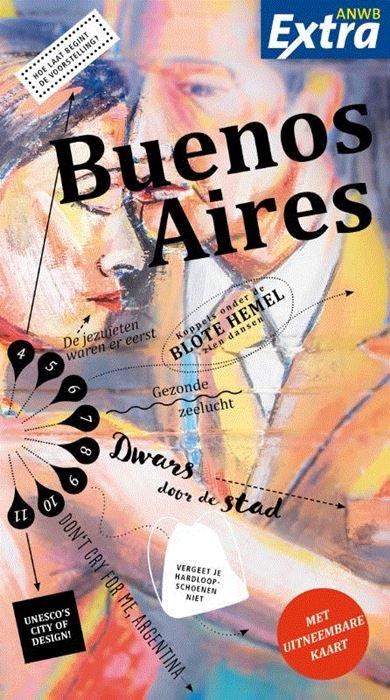 ANWB Extra reisgids Buenos Aires 9789018045555  ANWB ANWB Extra reisgidsjes  Reisgidsen Chili, Argentinië, Patagonië