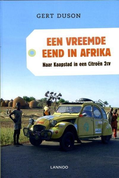 Een Vreemde Eend in Afrika 9789020997552 Duson Lannoo   Reisverhalen Afrika