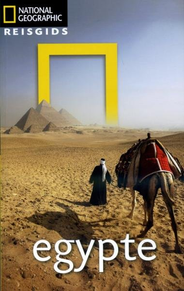 National Geographic Egypte 9789021548708  Kosmos National Geographic  Reisgidsen Egypte