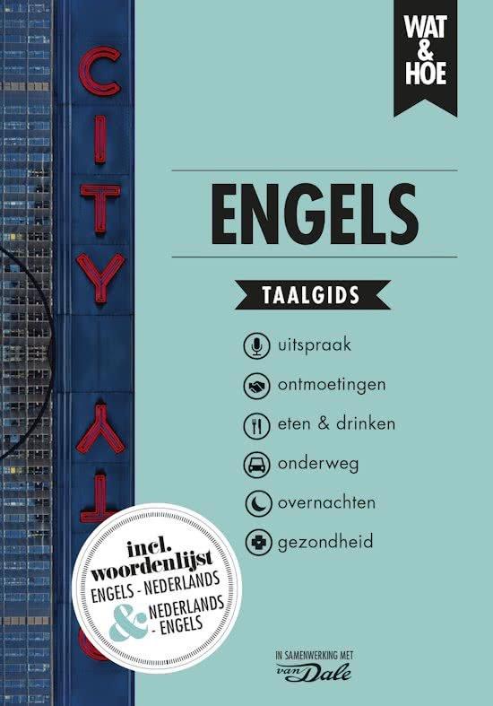 Wat en Hoe: Engels | taalgids 9789021567198  Kosmos Wat en Hoe Taalgids  Taalgidsen en Woordenboeken Groot-Brittannië