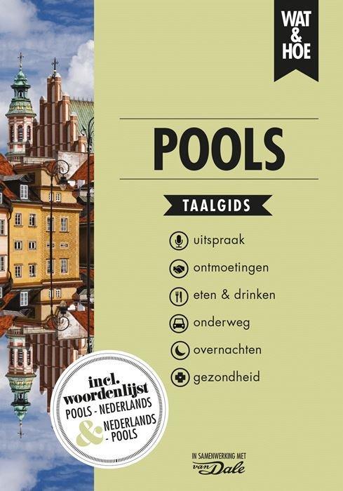 Wat en Hoe: Pools | taalgids 9789021567266  Kosmos Wat en Hoe Taalgids  Taalgidsen en Woordenboeken Polen