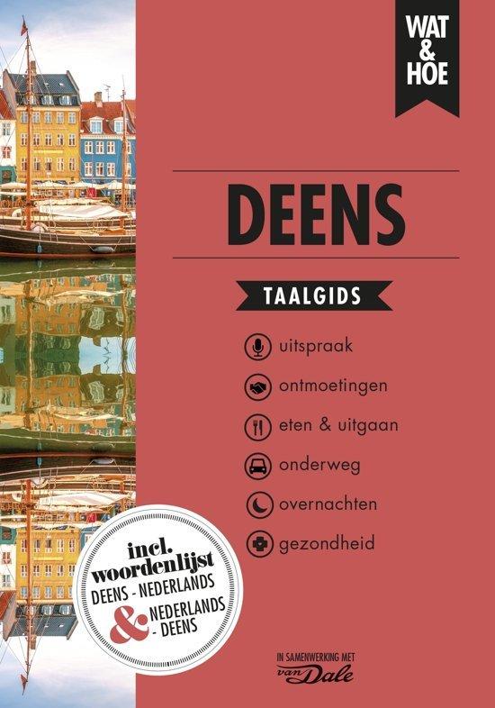 Wat en Hoe: Deens | taalgids 9789021568126  Kosmos Wat en Hoe Taalgids  Taalgidsen en Woordenboeken Denemarken