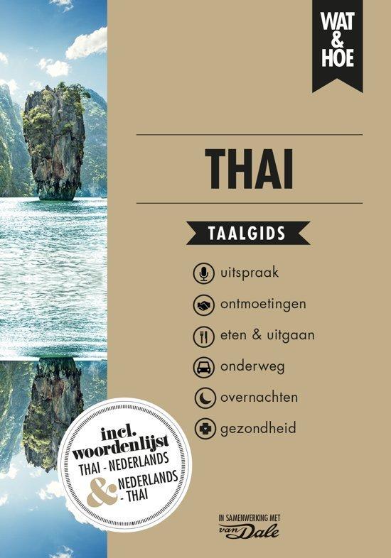 Wat en Hoe: Thai | taalgids 9789021568201  Kosmos Wat en Hoe Taalgids  Taalgidsen en Woordenboeken Thailand