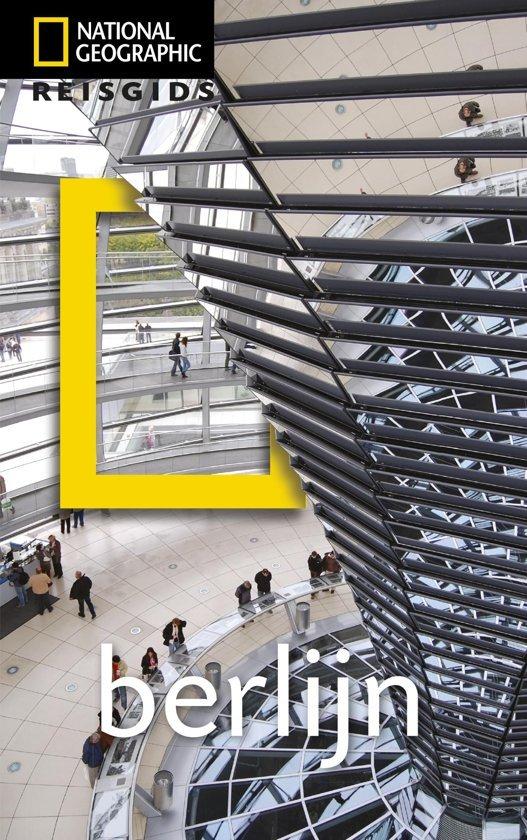 National Geographic Berlijn 9789021568225  Kosmos National Geographic  Reisgidsen Berlijn