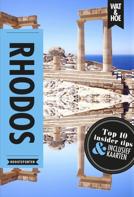 Wat & Hoe Rhodos 9789021570518  Kosmos Wat & Hoe  Reisgidsen Egeïsche Eilanden