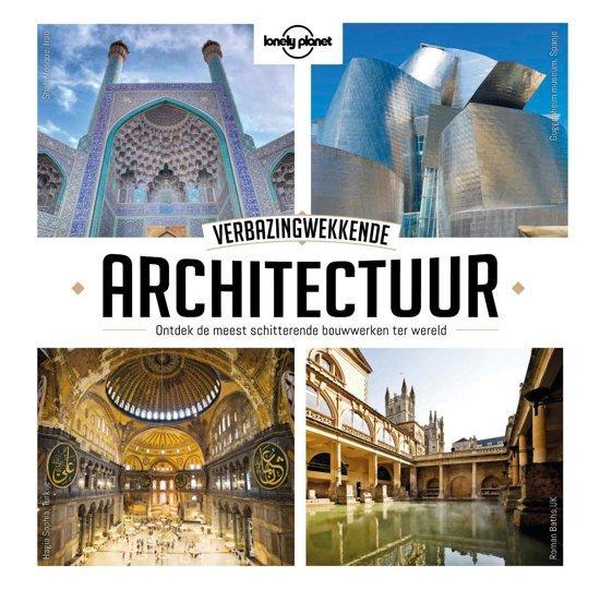 Lonely Planet Verbazingwekkende architectuur 9789021571409  Kosmos   Cadeau-artikelen, Reisgidsen Wereld als geheel