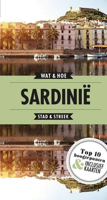 Wat & Hoe: Sardinië 9789021571850  Kosmos Wat & Hoe  Reisgidsen Sardinië