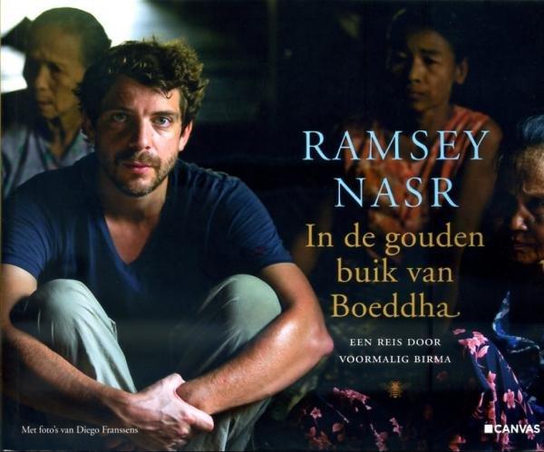 In de gouden buik van Boeddha 9789023457695 Ramsey Nasr Bezige Bij   Reisverhalen Birma (Myanmar)