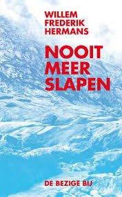 Nooit meer slapen | W.F. Hermans 9789023463825 Hermans Bezige Bij   Reisverhalen Noorwegen