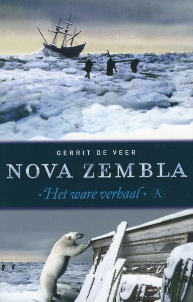 Nova Zembla 9789025369132 Gerrit de Veer Athenaeum   Historische reisgidsen, Landeninformatie, Reisverhalen Europees Rusland
