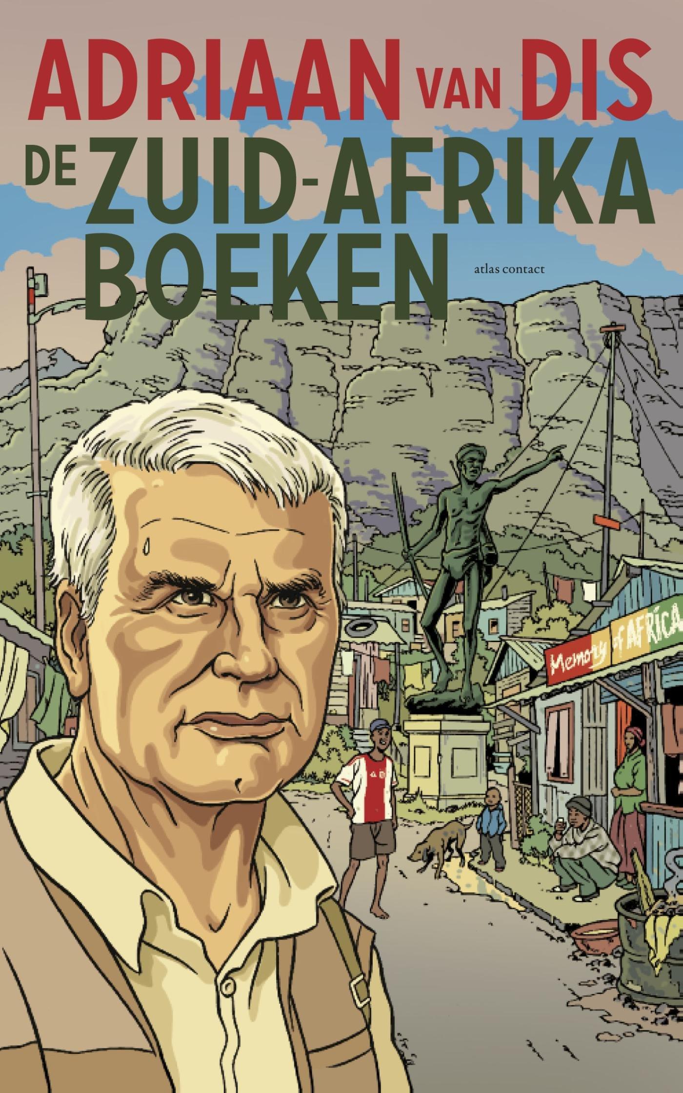 De Zuid-Afrika boeken | Adriaan van Dis 9789025449292 Adriaan van Dis Atlas-Contact   Reisverhalen Zuid-Afrika