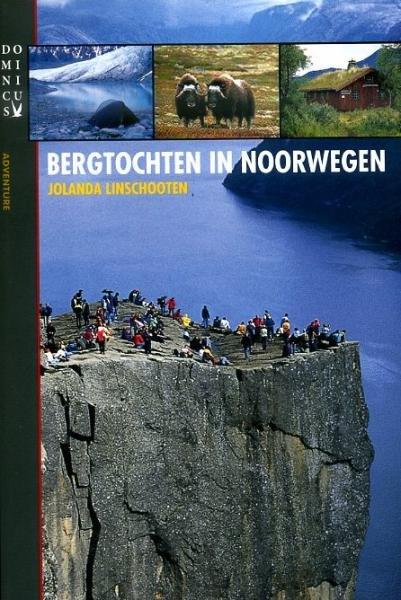 Bergtochten in Noorwegen | Jolanda Linschooten 9789025750725 Jolanda Linschooten Gottmer Dominicus Adventure  Wandelgidsen Noorwegen