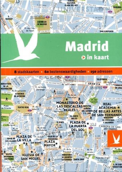 Madrid in kaart 9789025753023  Gottmer Dominicus Stad-in-Kaart  Reisgidsen Madrid