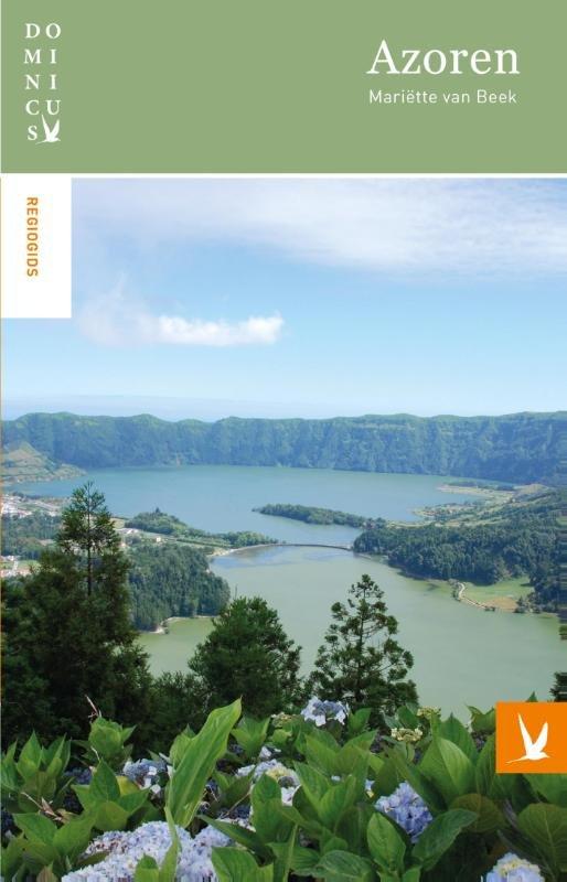 Dominicus reisgids Azoren 9789025757502  Gottmer Dominicus reisgidsen  Reisgidsen Azoren