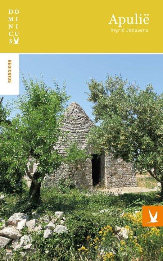 Dominicus reisgids Apulië 9789025764036  Gottmer Dominicus reisgidsen  Reisgidsen Apulië