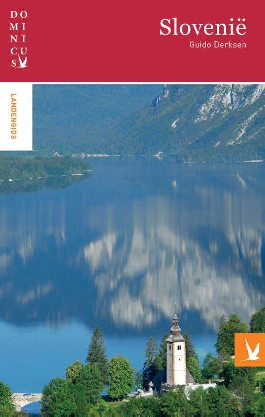 Dominicus reisgids Slovenië 9789025764463 Guido Derksen Gottmer Dominicus reisgidsen  Reisgidsen Slovenië