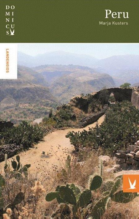 Dominicus reisgids Peru 9789025764487 Marja Kusters Gottmer Dominicus reisgidsen  Reisgidsen Peru