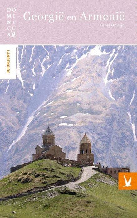 Dominicus reisgids Georgië en Armenië 9789025764654 Karel Onwijn Gottmer Dominicus reisgidsen  Reisgidsen Kaukasus