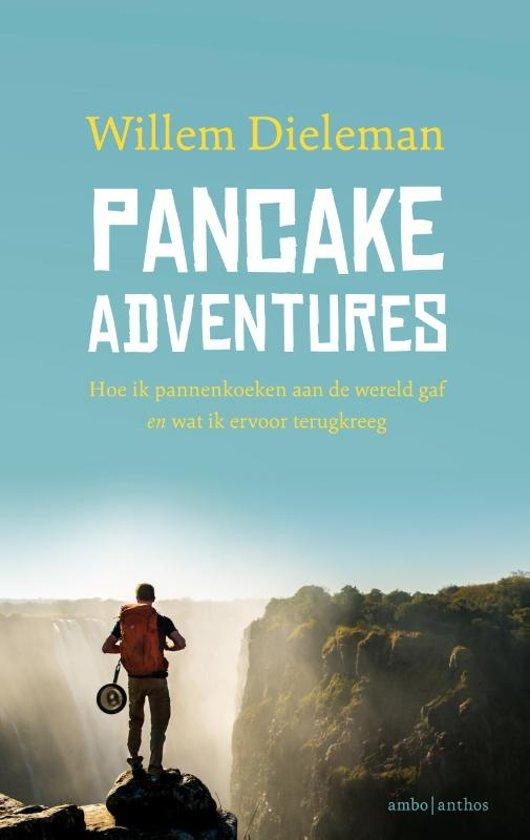 Pancake Adventures | Willem Dieleman 9789026342516 Willem Dieleman Ambo, Anthos   Reisverhalen Azië