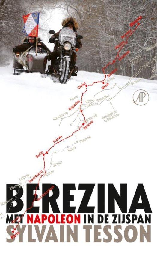 Berezina | Sylvain Tesson 9789029504805 Sylvain Tesson Arbeiderspers   Motorsport, Reisverhalen Rusland