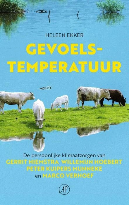 Gevoelstemperatuur 9789029526241 Heleen Ekker Arbeiderspers   Natuurgidsen, Cadeau-artikelen Reisinformatie algemeen