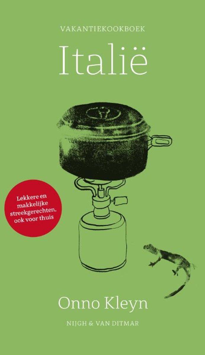 Vakantiekookboek Italië   Onno Kleyn 9789038804316  Nigh & Van Ditmar   Culinaire reisgidsen Italië