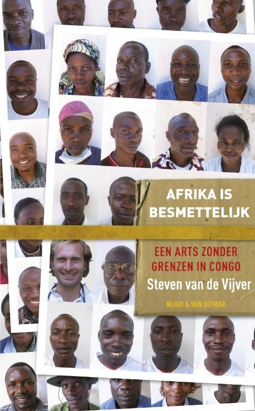 Afrika is besmettelijk 9789038894454 Steven van de Vijver Nijgh & Van Ditmar   Reisverhalen Afrika