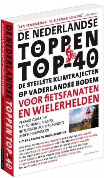 De Nederlandse Toppen Top-40 9789038894980  Nijgh & Van Ditmar   Fietsgidsen Nederland
