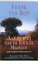 Aan de voet van de Tour de Madeloc 9789038916576 Van Rijn Elmar   Fietsgidsen Wereld als geheel