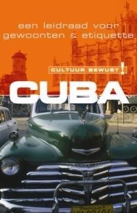 Cuba (Nederlands) 9789038919300  Elmar Cultuur-Bewust / Culture Smart  Landeninformatie Cuba