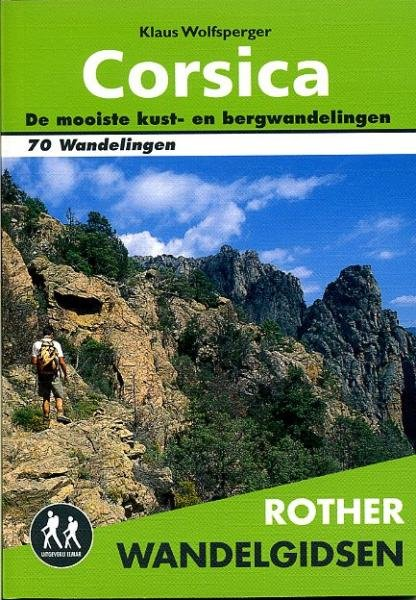 Corsica - Rother wandelgids 9789038920061  Elmar RWG  Wandelgidsen Corsica