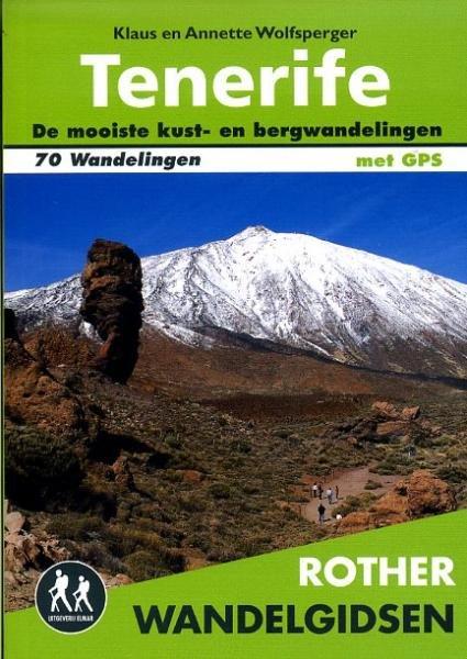 Tenerife - Rother wandelgids 9789038921631  Elmar RWG  Wandelgidsen Tenerife