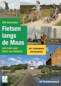 500 Kilometer fietsen langs de Maas 9789038924748 Ad Snelderwaard Elmar   Fietsgidsen Nederland