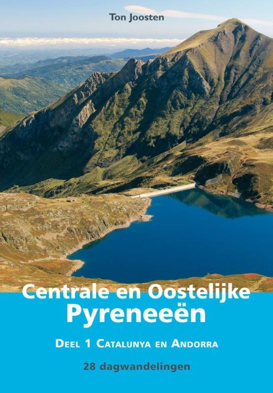 Spaanse Pyreneeën, deel 1 9789038925196 Ton Joosten Elmar Elmar wandelgidsen  Wandelgidsen Spaanse Pyreneeën