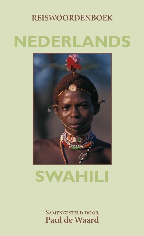 Reiswoordenboek Nederlands-Swahili 9789038925387  Elmar   Taalgidsen en Woordenboeken Oost-Afrika