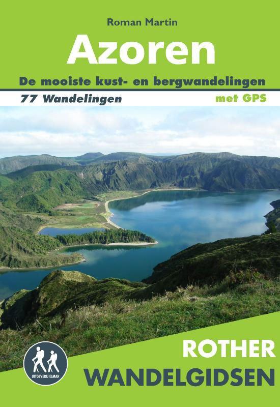 Azoren - Rother wandelgids 9789038925486  Elmar RWG  Wandelgidsen Azoren