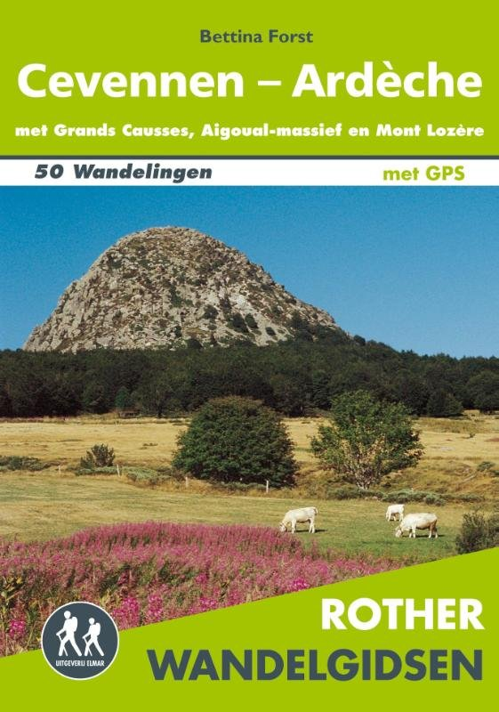 Cevennen, Ardèche - Rother Wandelgids 9789038925592  Elmar RWG  Wandelgidsen Ardèche, Cevennen