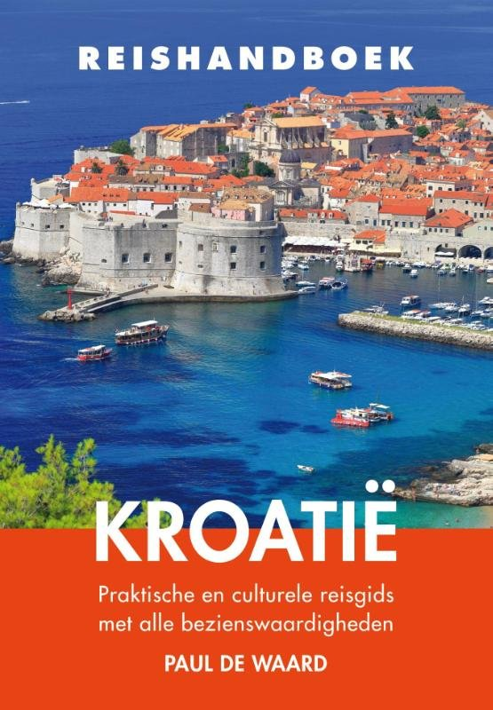Elmar Reishandboek Kroatië 9789038925868 Paul de Waard Elmar Elmar Reishandboeken  Reisgidsen Kroatië