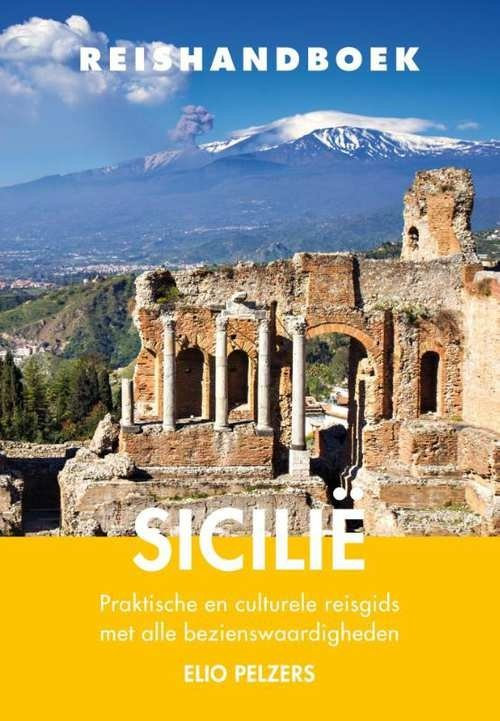 Elmar Reishandboek Sicilië 9789038925882 Elio Pelzers Elmar Elmar Reishandboeken  Reisgidsen Sicilië