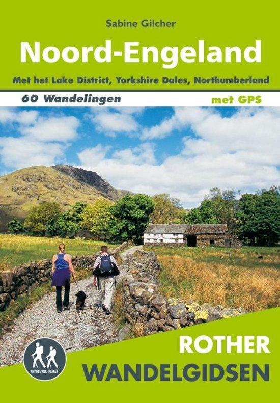 Noord-Engeland - Rother wandelgids 9789038926841  Elmar RWG  Wandelgidsen Northumberland, Yorkshire Dales & Moors, Peak District, Isle of Man