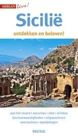 Sicilië 9789044740141  Deltas Merian Live reisgidsjes  Reisgidsen Sicilië