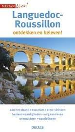 Merian Live Languedoc-Roussillon 9789044740172  Deltas Merian Live reisgidsjes  Reisgidsen Languedoc, Hérault, Aude, Tarn