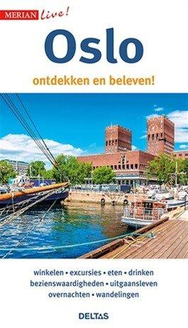 Oslo ontdekken en beleven! 9789044753806  Deltas Merian Live reisgidsjes  Reisgidsen Zuid-Noorwegen