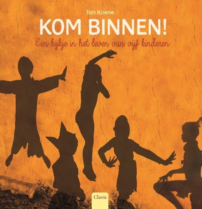 Kom Binnen! 9789044826180 Tom Koene Clavis   Kinderboeken, Reisgidsen Wereld als geheel
