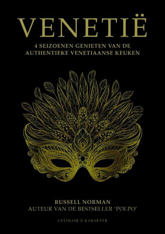 Venetië | Russell Norman 9789045213576  Karakter   Culinaire reisgidsen Zuidtirol, Dolomieten, Friuli, Venetië, Emilia-Romagna